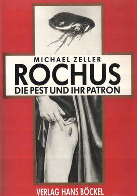ROCHUS Die Pest und ihr Patron